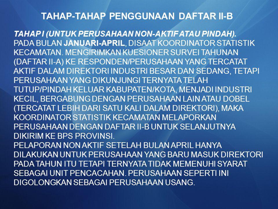 TAHAP-TAHAP PENGGUNAAN DAFTAR II-B