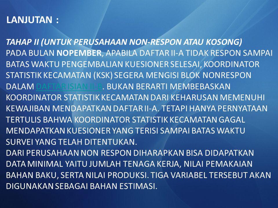 LANJUTAN : TAHAP II (UNTUK PERUSAHAAN NON-RESPON ATAU KOSONG)