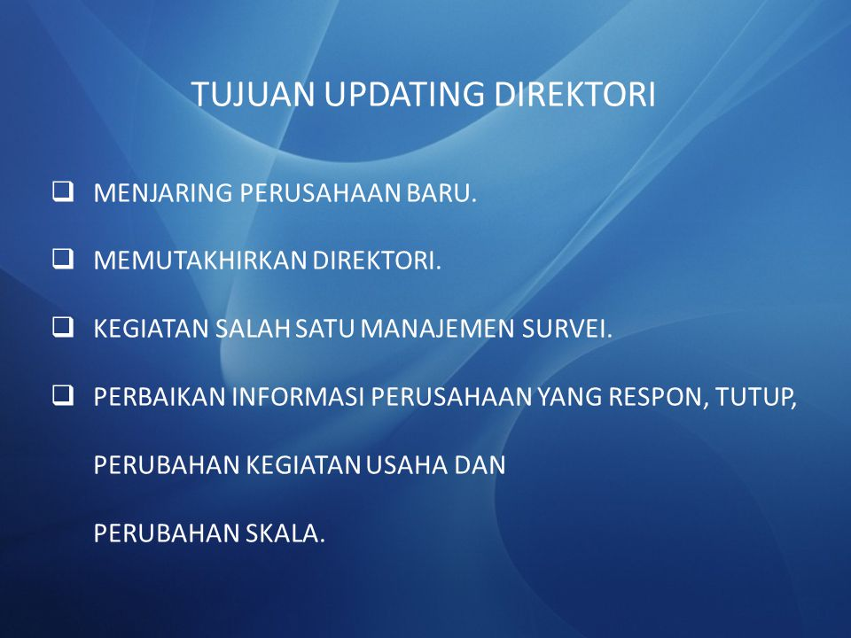TUJUAN UPDATING DIREKTORI
