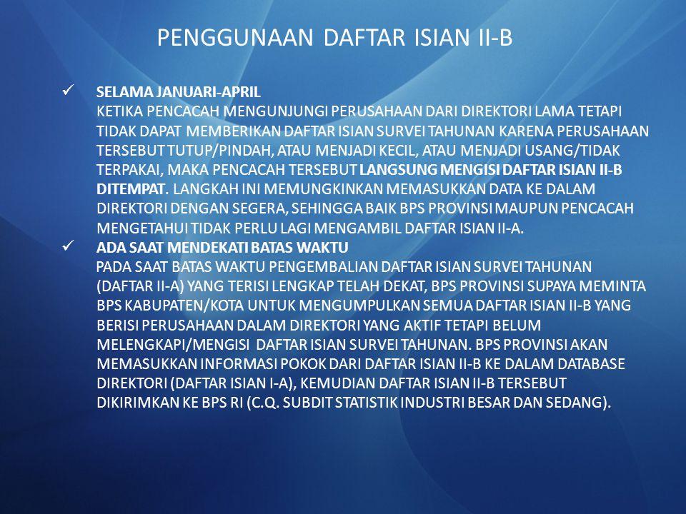 PENGGUNAAN DAFTAR ISIAN II-B