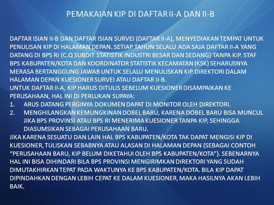 PEMAKAIAN KIP DI DAFTAR II-A DAN II-B