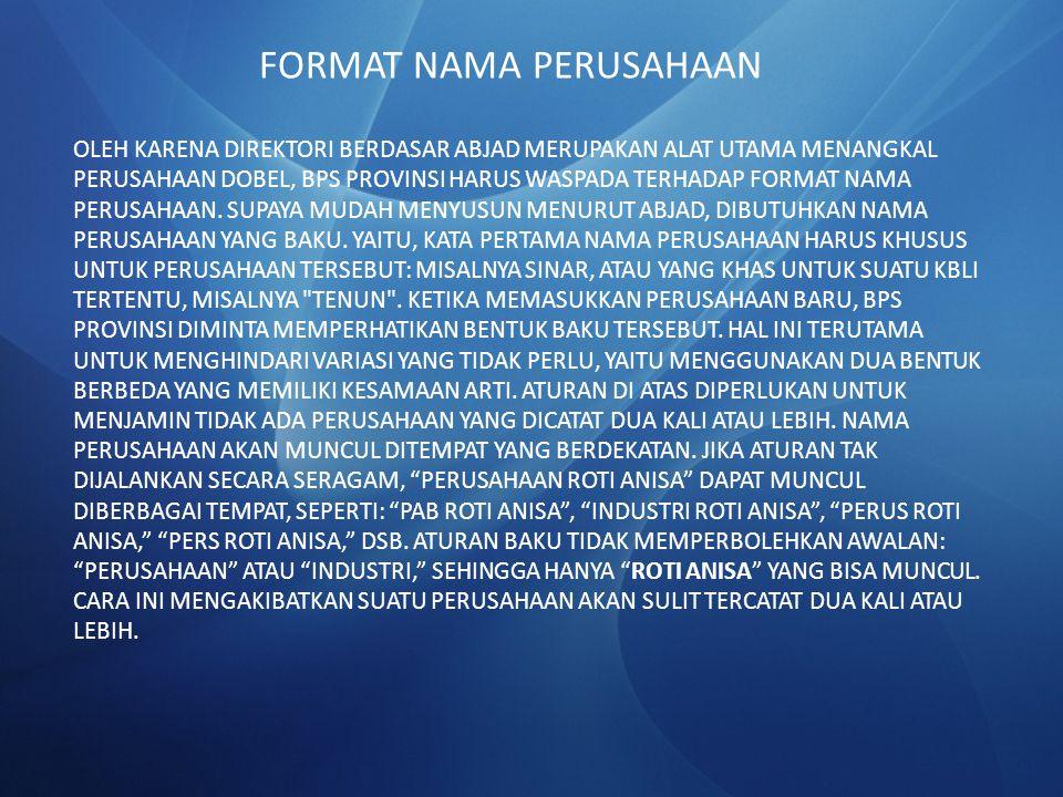 FORMAT NAMA PERUSAHAAN