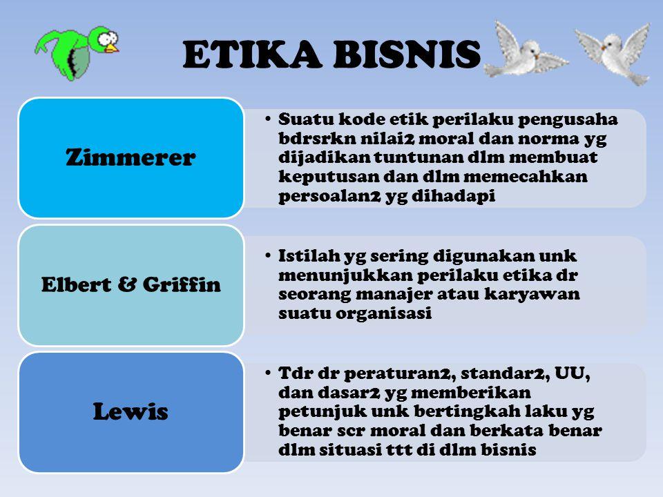 ETIKA BISNIS Zimmerer Lewis Elbert & Griffin