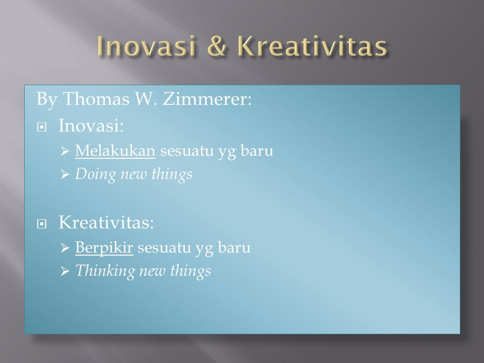 Inovasi & Kreativitas By Thomas W. Zimmerer: Inovasi: Kreativitas: