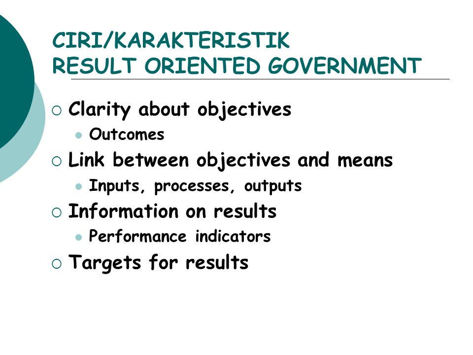 CIRI/KARAKTERISTIK RESULT ORIENTED GOVERNMENT