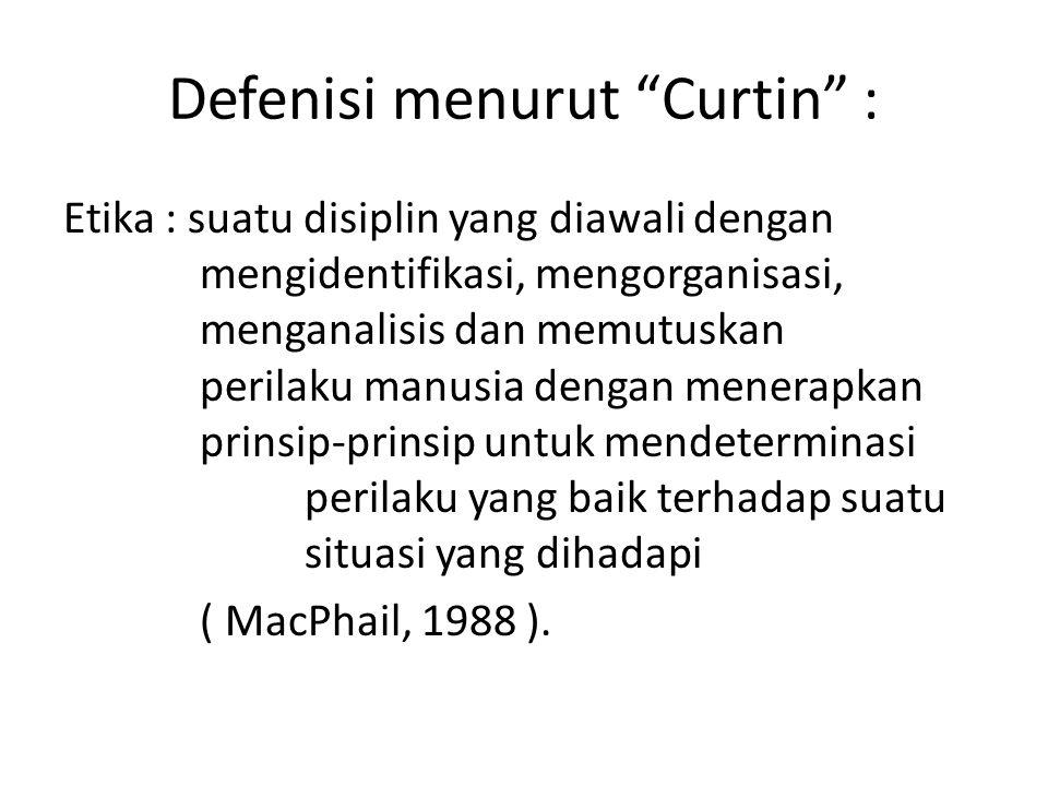Defenisi menurut Curtin :