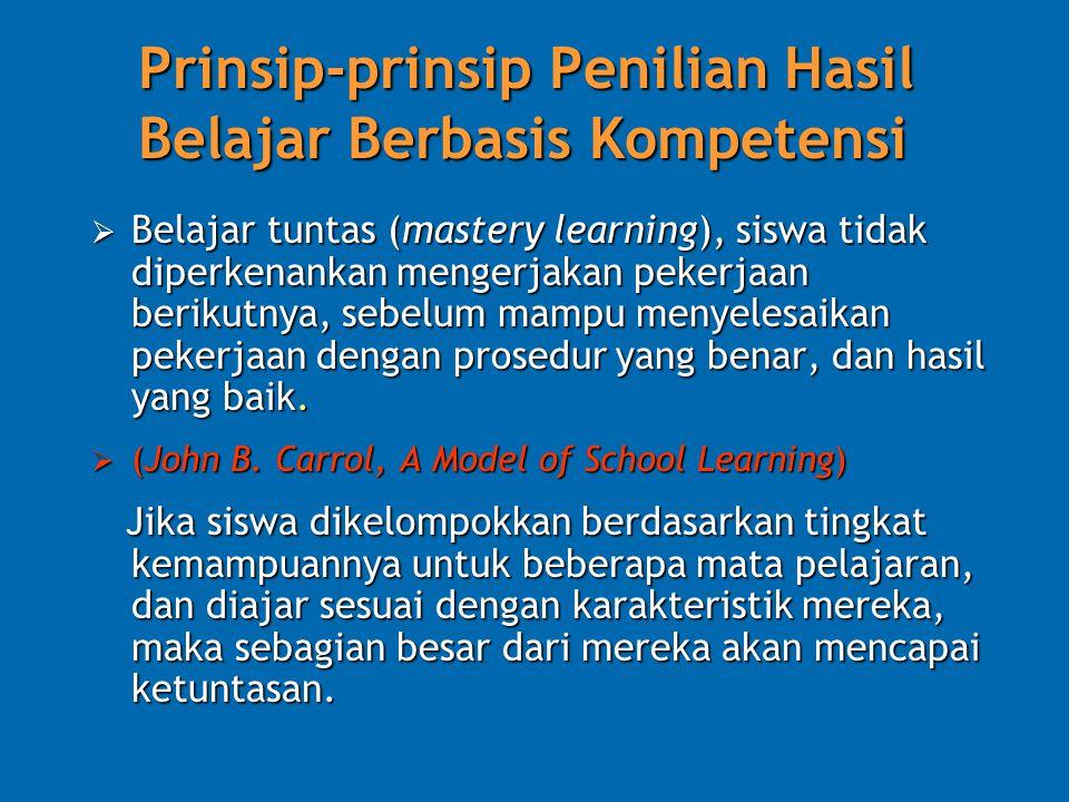 Prinsip-prinsip Penilian Hasil Belajar Berbasis Kompetensi