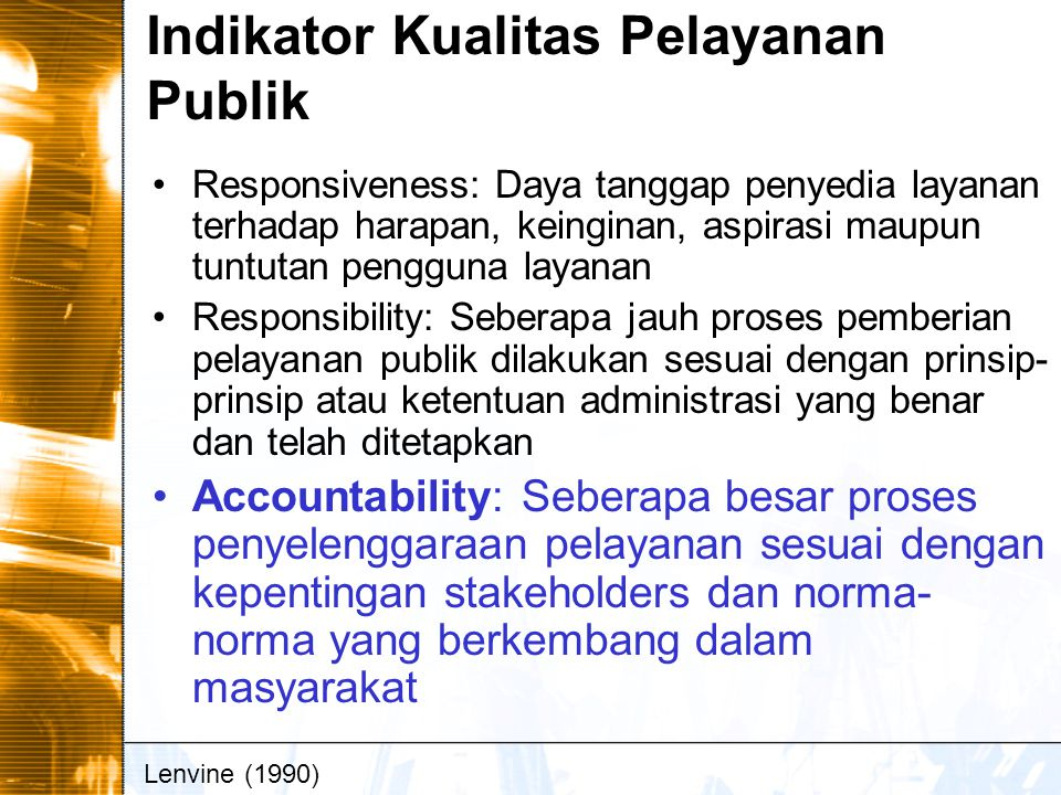 Indikator Kualitas Pelayanan Publik