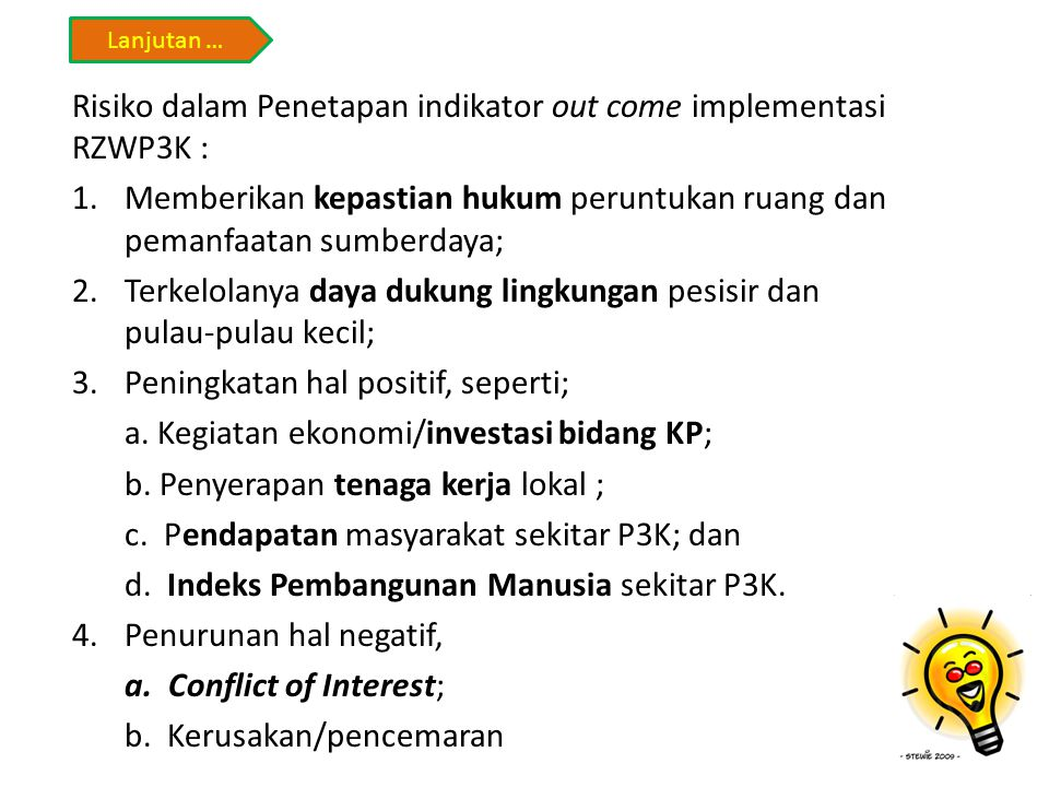Risiko dalam Penetapan indikator out come implementasi RZWP3K :