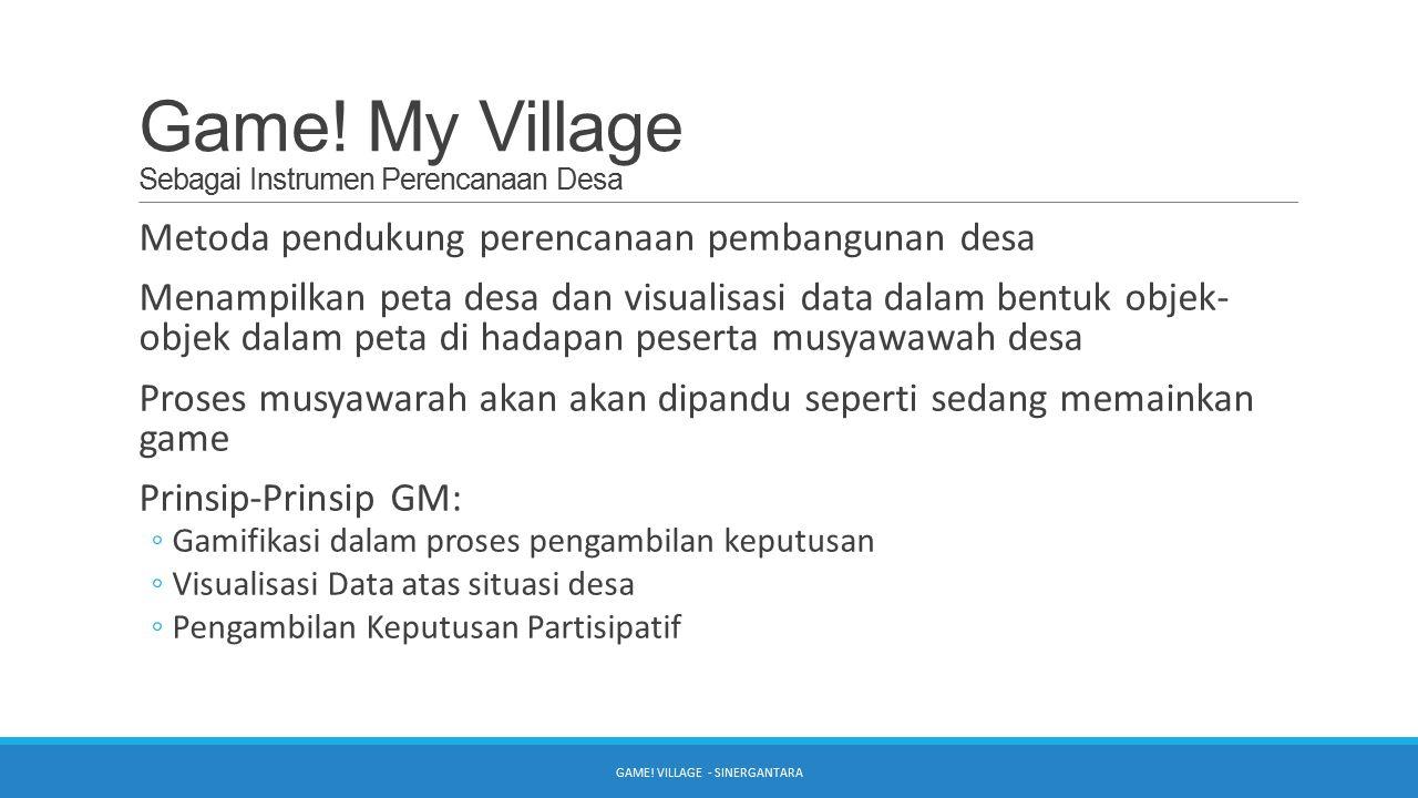 Game! My Village Sebagai Instrumen Perencanaan Desa
