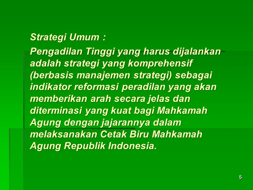 Strategi Umum :