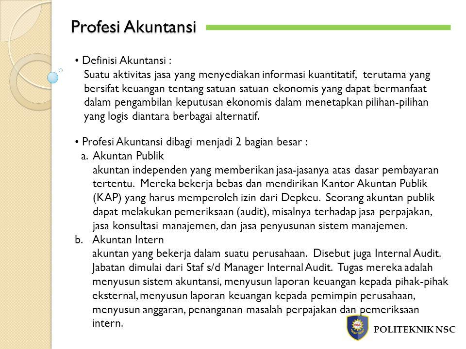 Profesi Akuntansi Definisi Akuntansi :