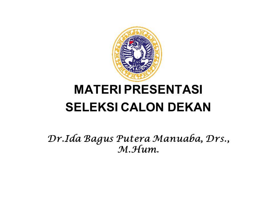 Dr.Ida Bagus Putera Manuaba, Drs., M.Hum.