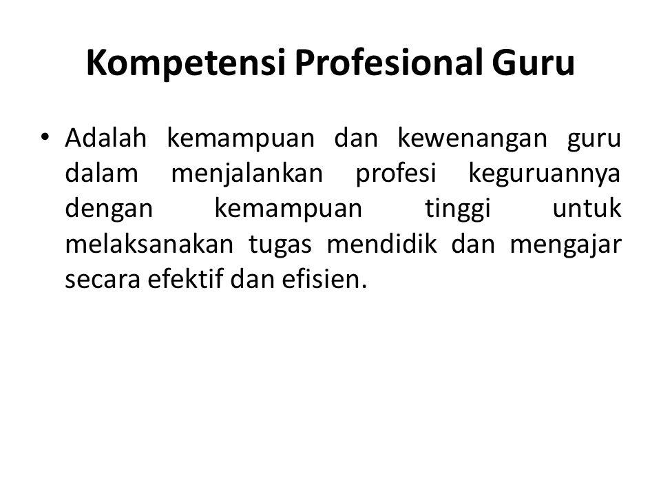 Kompetensi Profesional Guru