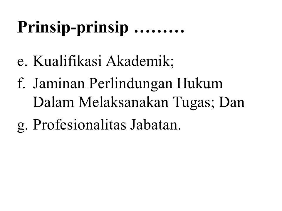 Prinsip-prinsip ……… Kualifikasi Akademik;
