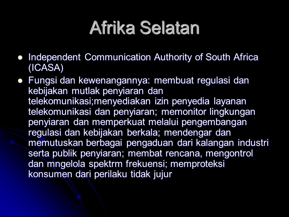 Afrika Selatan Independent Communication Authority of South Africa (ICASA)