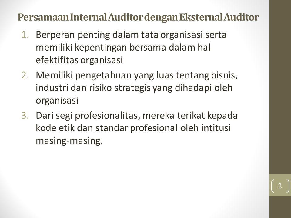 Persamaan Internal Auditor dengan Eksternal Auditor