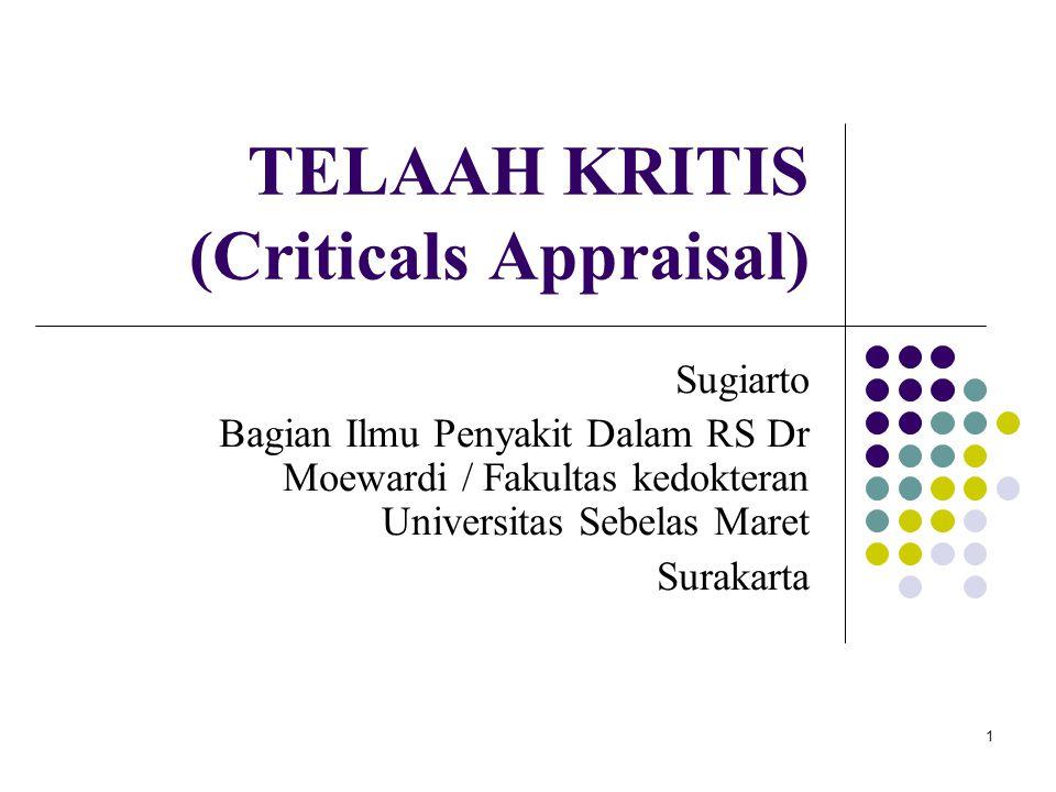 TELAAH KRITIS (Criticals Appraisal)