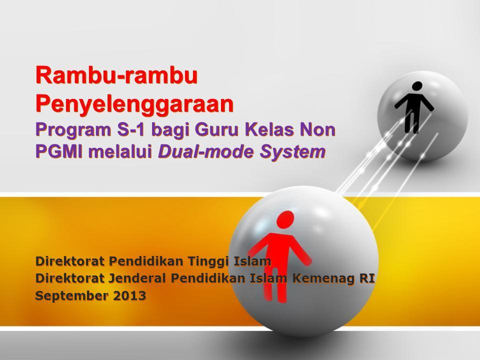 Rambu-rambu Penyelenggaraan Program S-1 bagi Guru Kelas Non PGMI melalui Dual-mode System