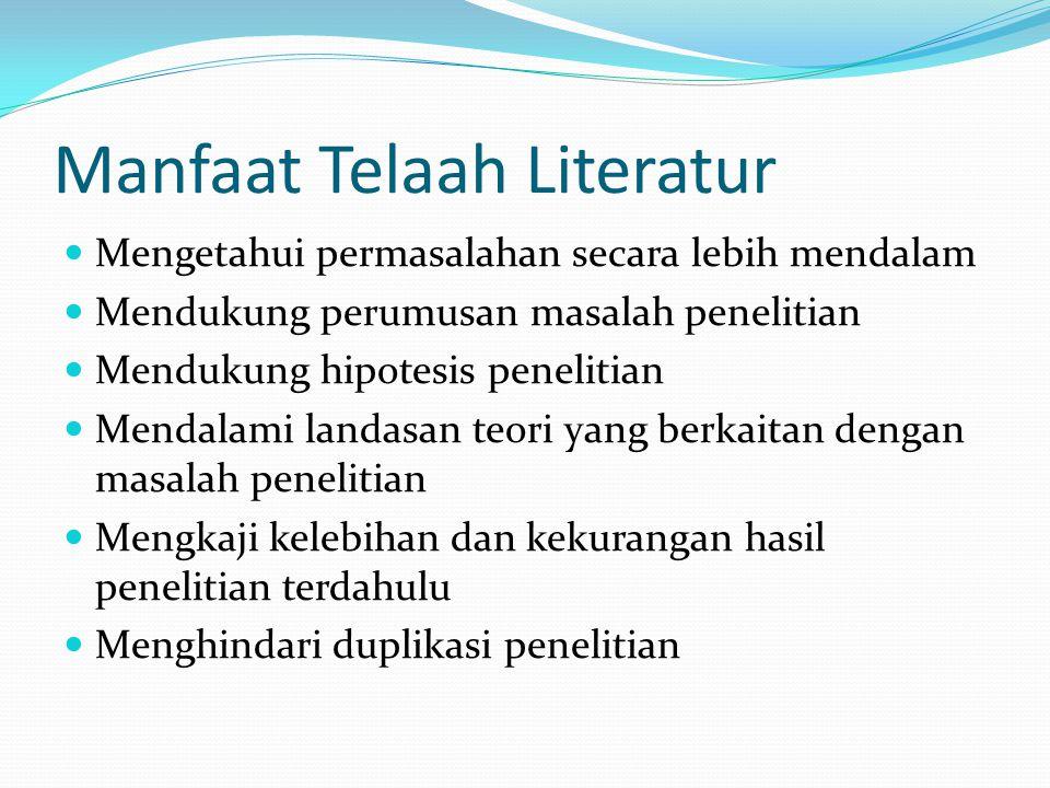 Manfaat Telaah Literatur