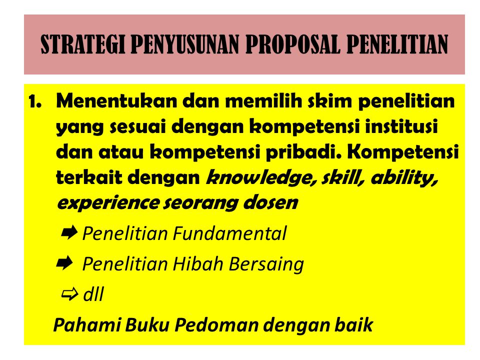 STRATEGI PENYUSUNAN PROPOSAL PENELITIAN