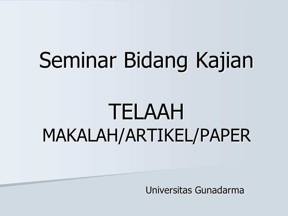 Seminar Bidang Kajian TELAAH MAKALAH/ARTIKEL/PAPER