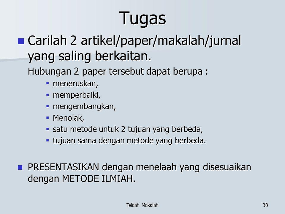 Tugas Carilah 2 artikel/paper/makalah/jurnal yang saling berkaitan.