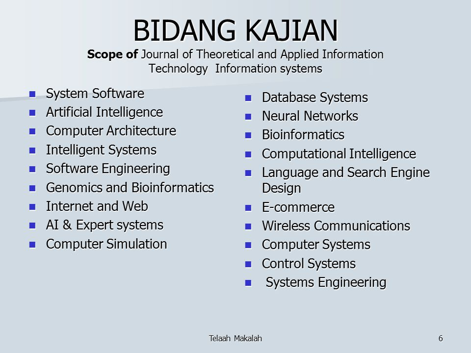 BIDANG KAJIAN Scope of Journal of Theoretical and Applied Information Technology Information systems