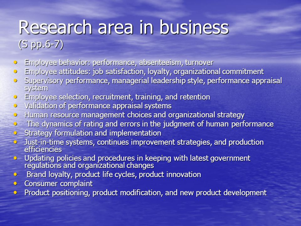 Research area in business (S pp.6-7)