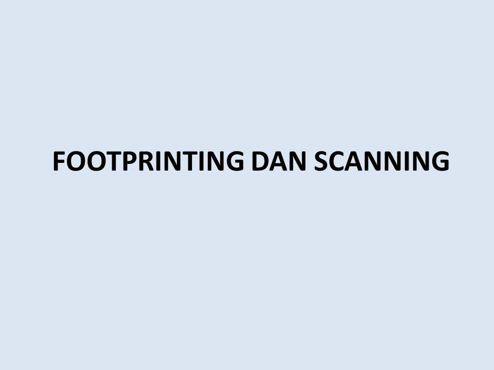 FOOTPRINTING DAN SCANNING