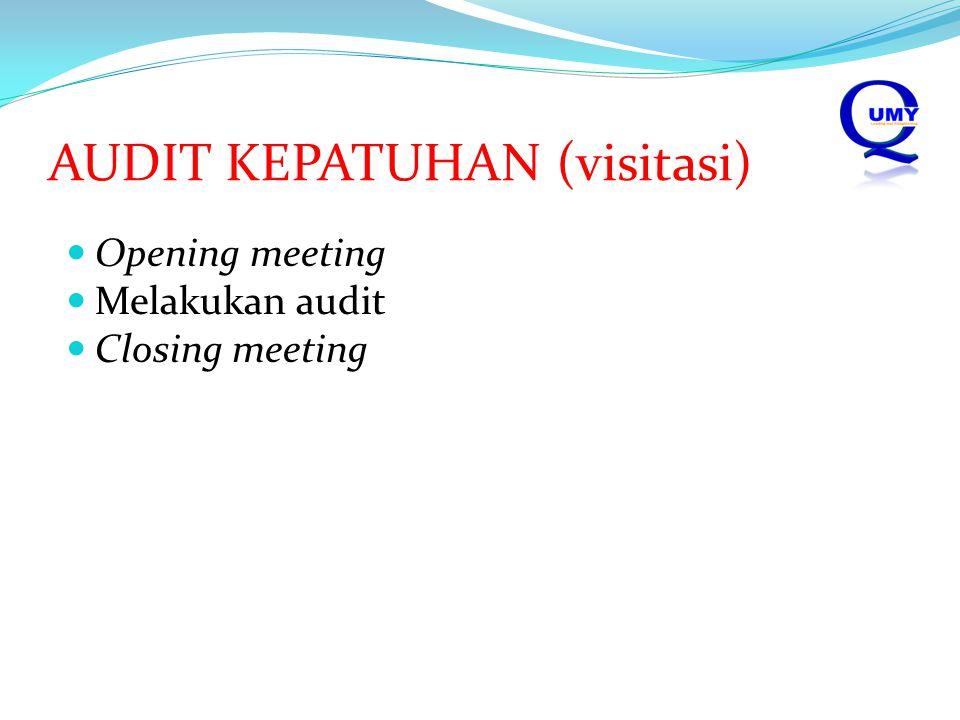 AUDIT KEPATUHAN (visitasi)