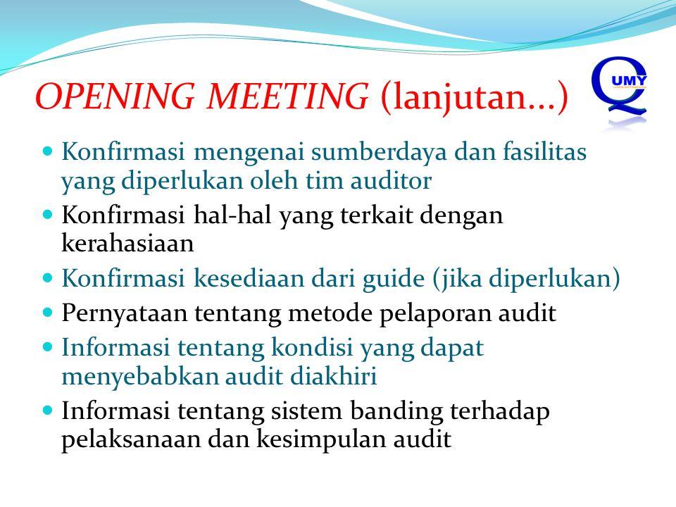 OPENING MEETING (lanjutan...)
