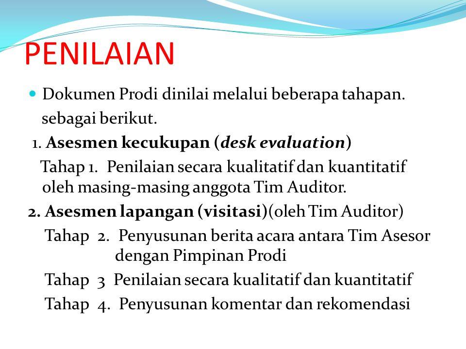 PENILAIAN Dokumen Prodi dinilai melalui beberapa tahapan.