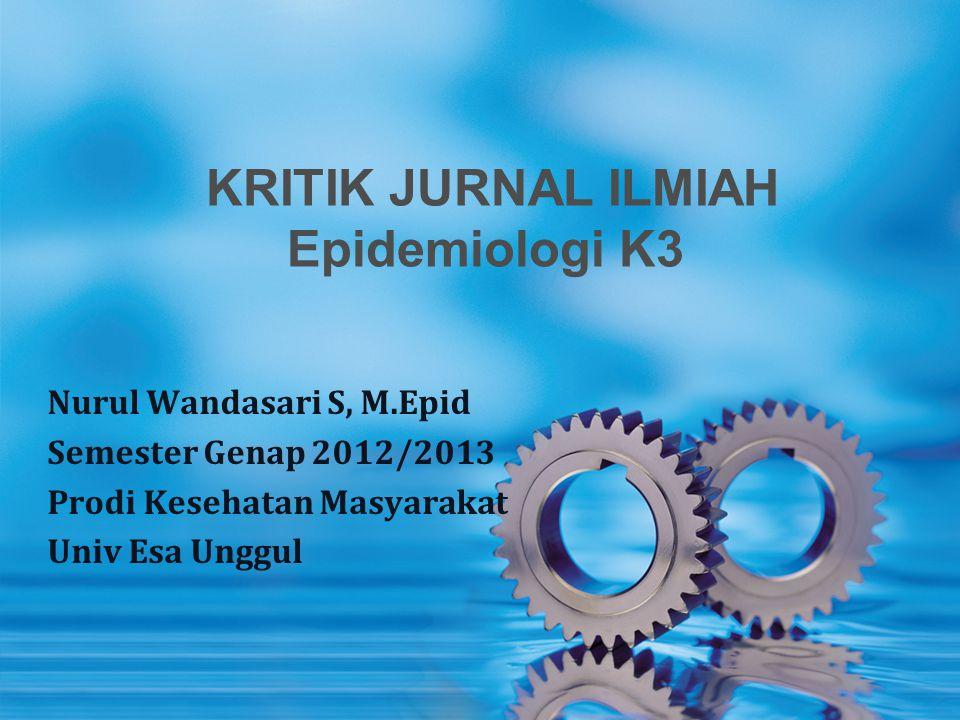 KRITIK JURNAL ILMIAH Epidemiologi K3