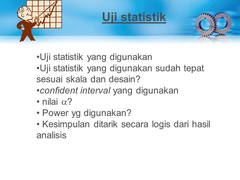 Uji statistik Uji statistik yang digunakan