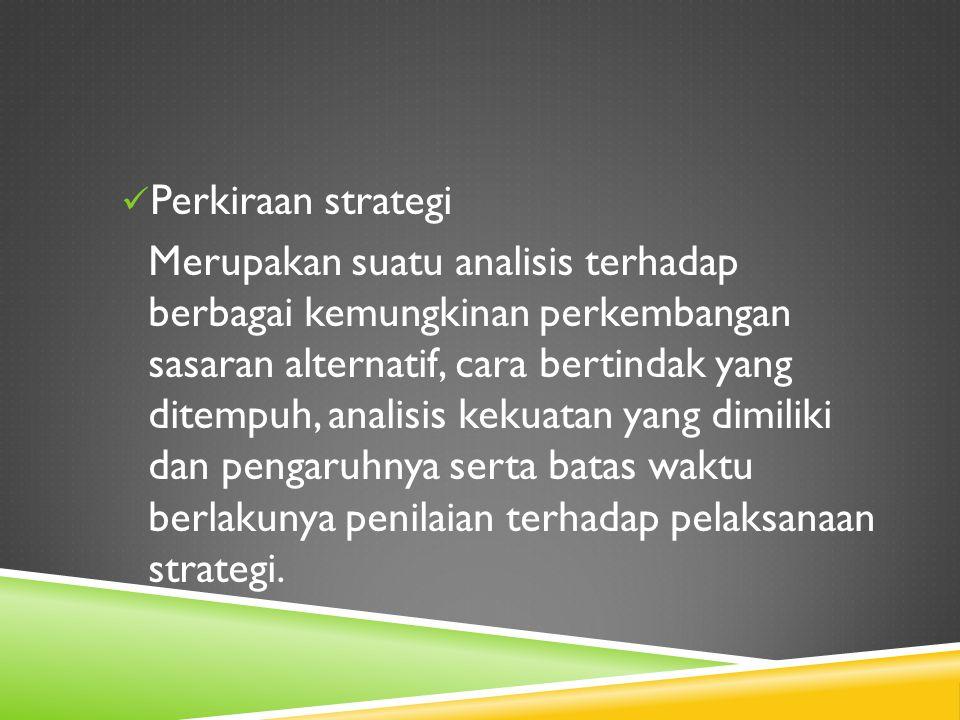 Perkiraan strategi