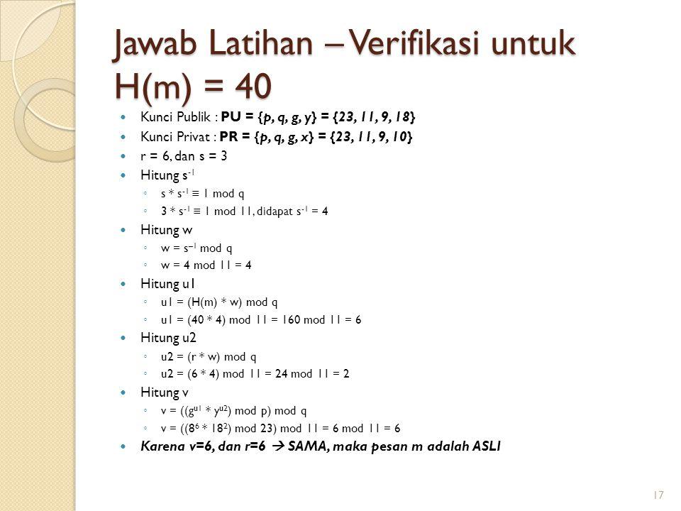 Jawab Latihan – Verifikasi untuk H(m) = 40