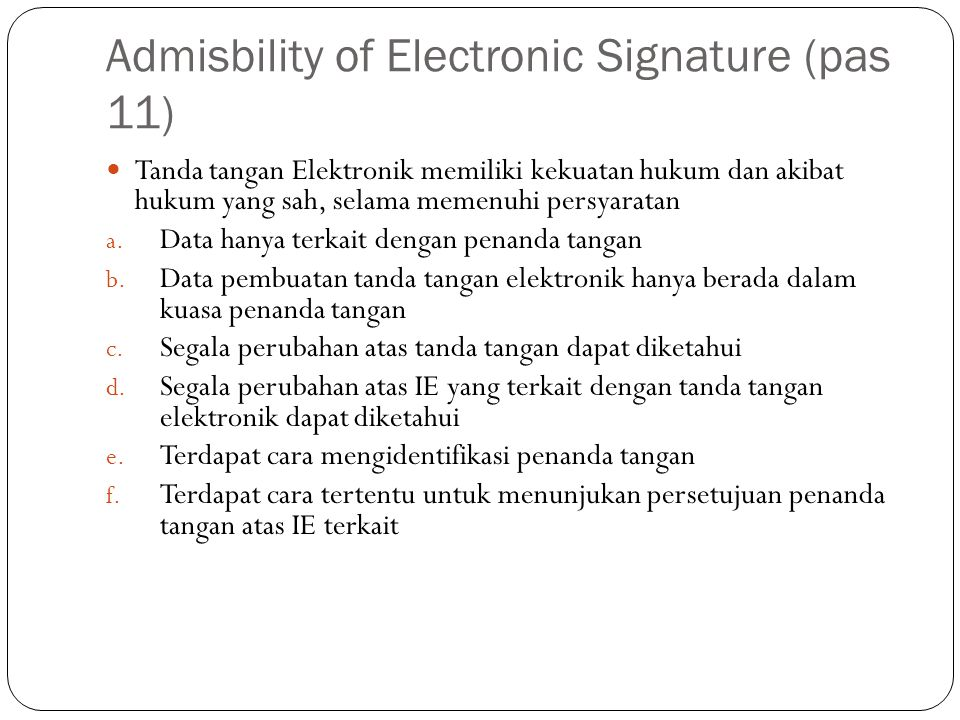 Admisbility of Electronic Signature (pas 11)