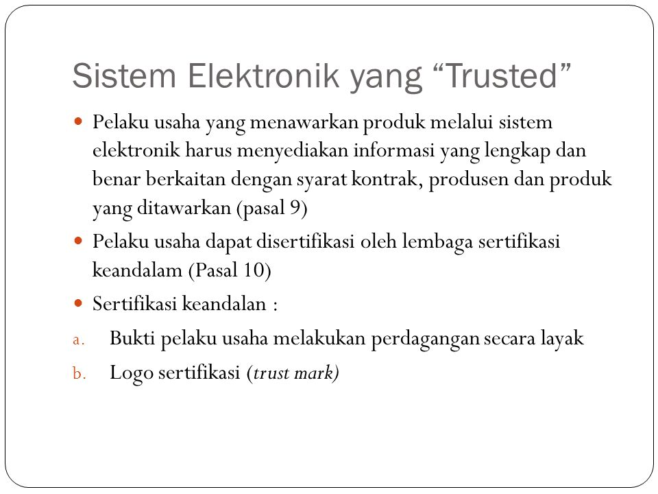 Sistem Elektronik yang Trusted