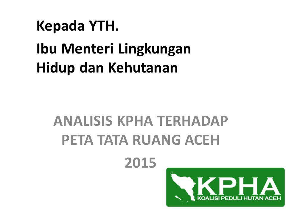 ANALISIS KPHA TERHADAP PETA TATA RUANG ACEH 2015