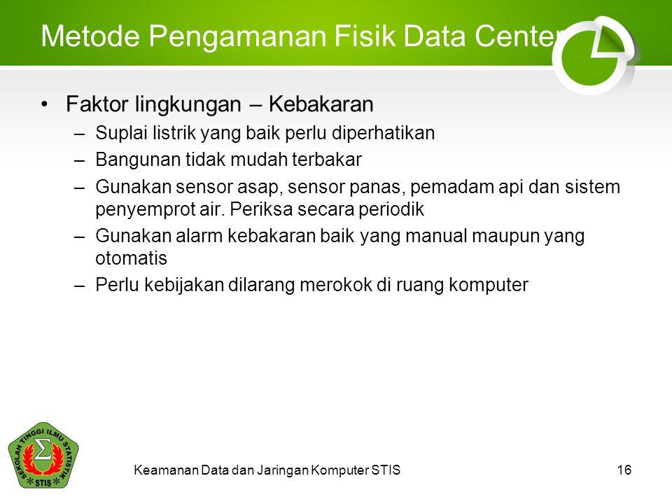 Metode Pengamanan Fisik Data Center