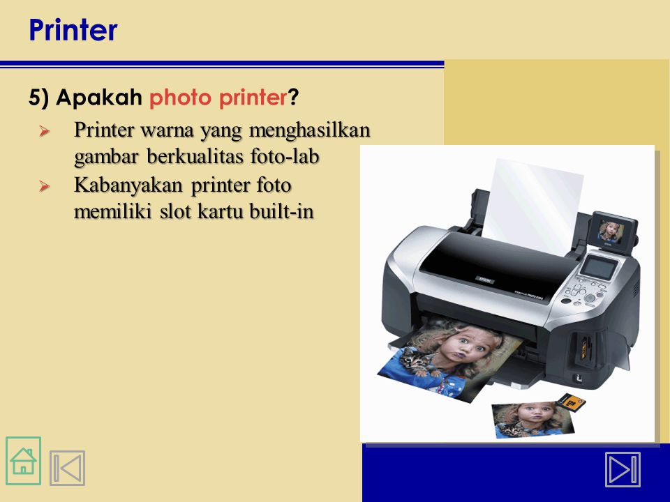 Printer 5) Apakah photo printer
