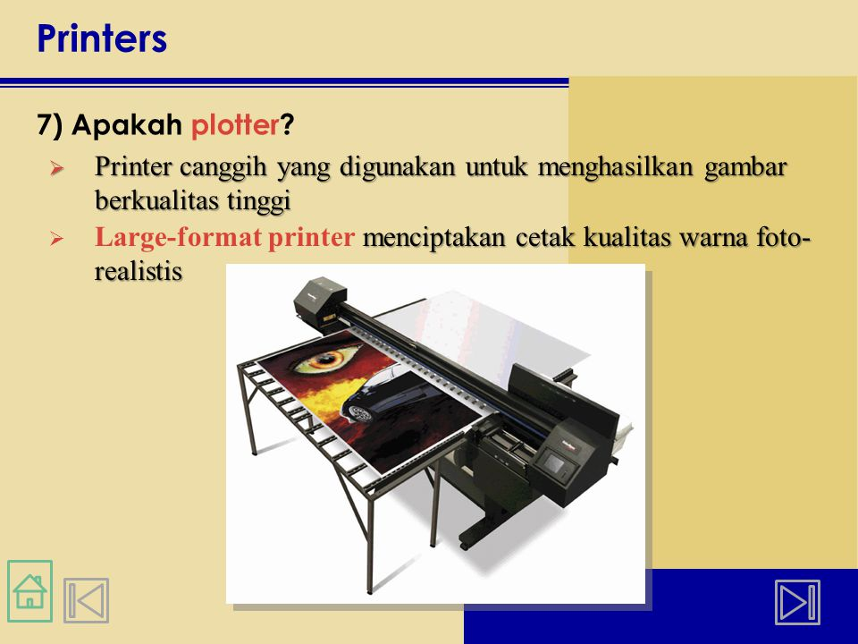 Printers 7) Apakah plotter