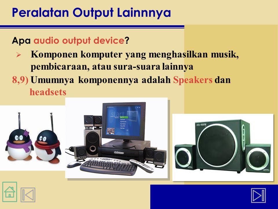 Peralatan Output Lainnnya