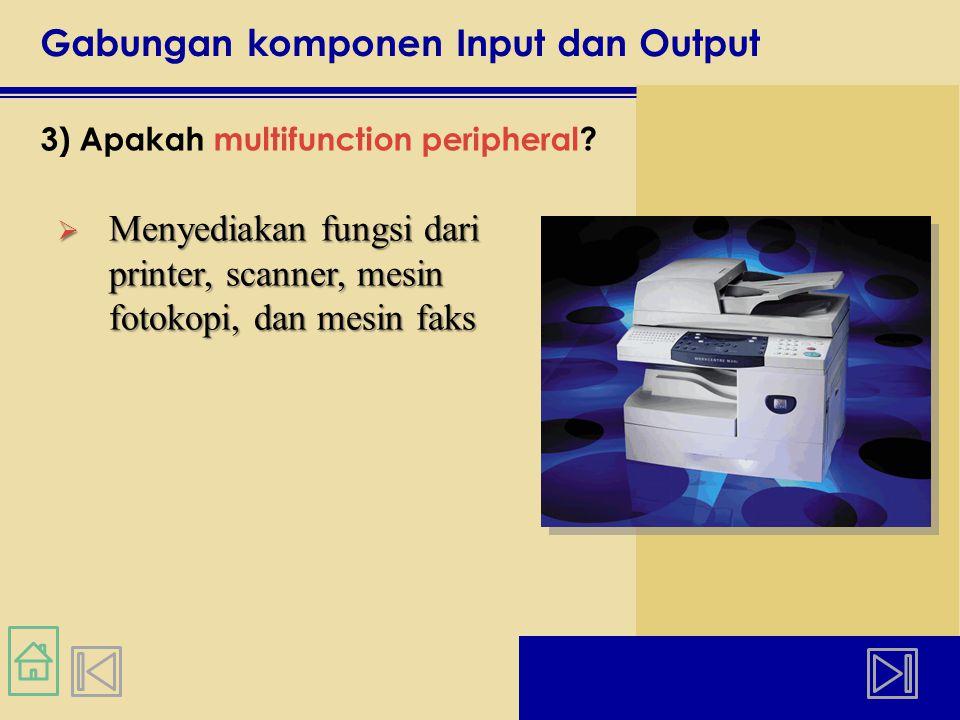 Gabungan komponen Input dan Output