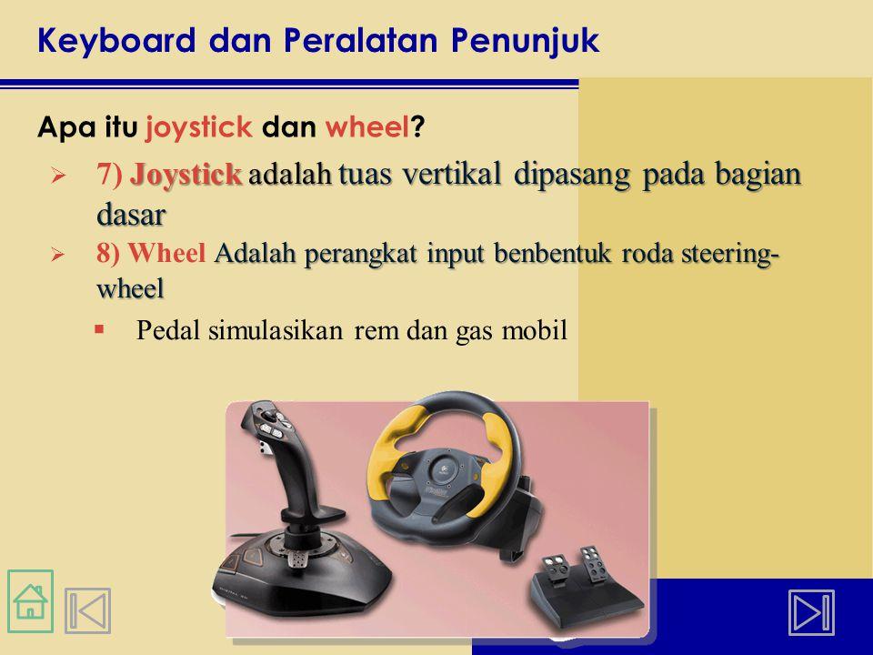 Keyboard dan Peralatan Penunjuk