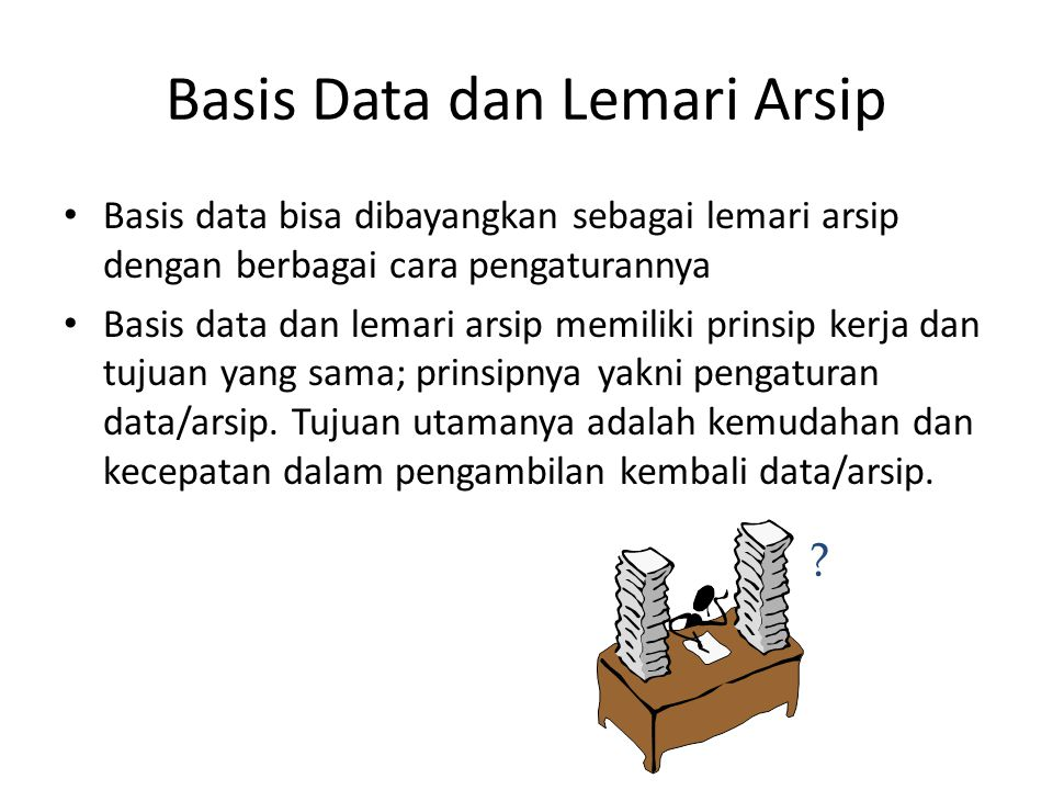 Basis Data dan Lemari Arsip