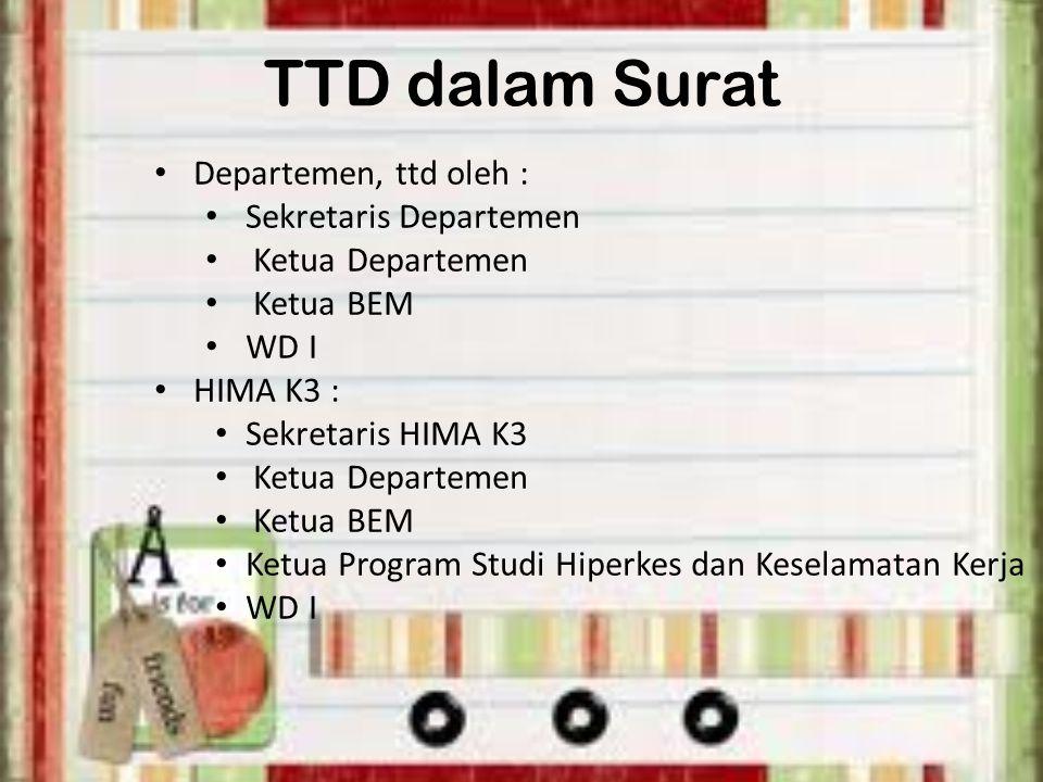 TTD dalam Surat Departemen, ttd oleh : Sekretaris Departemen