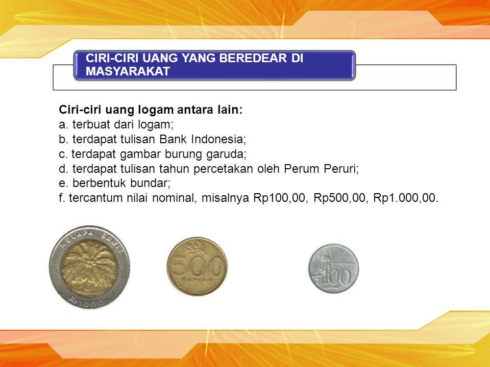 CIRI-CIRI UANG YANG BEREDEAR DI MASYARAKAT