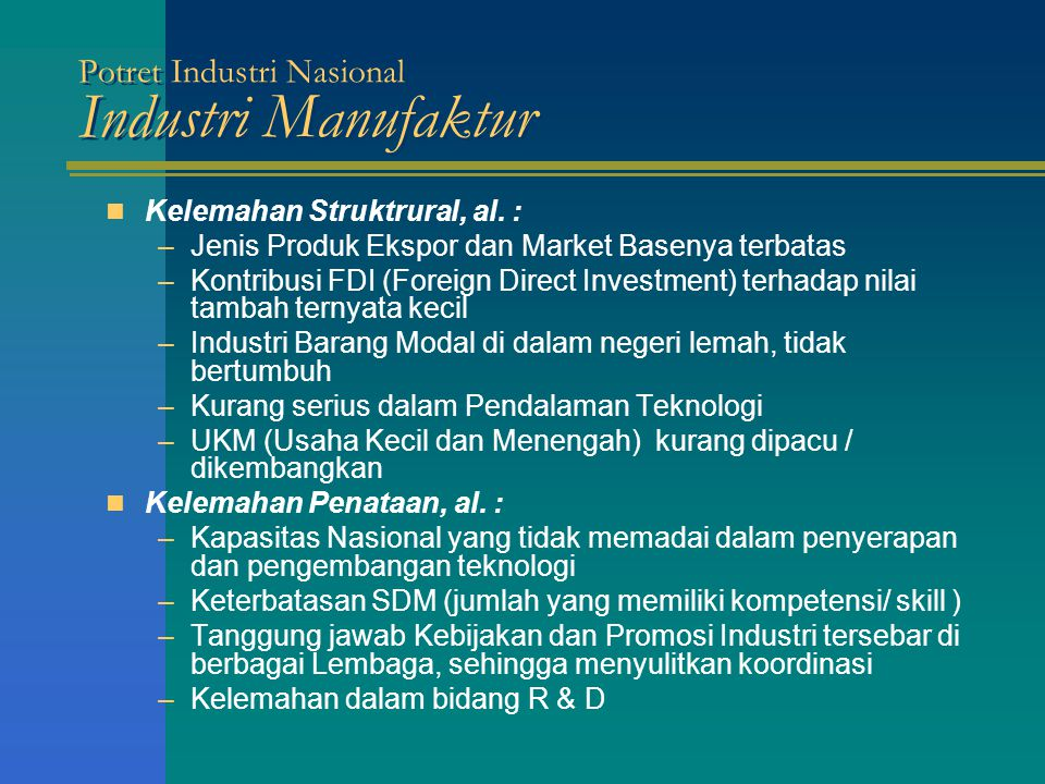 Potret Industri Nasional Industri Manufaktur